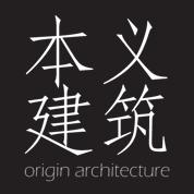 Origin Architecture 本义建筑